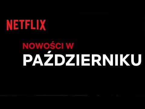 Nowości na Netflix | Październik 2020