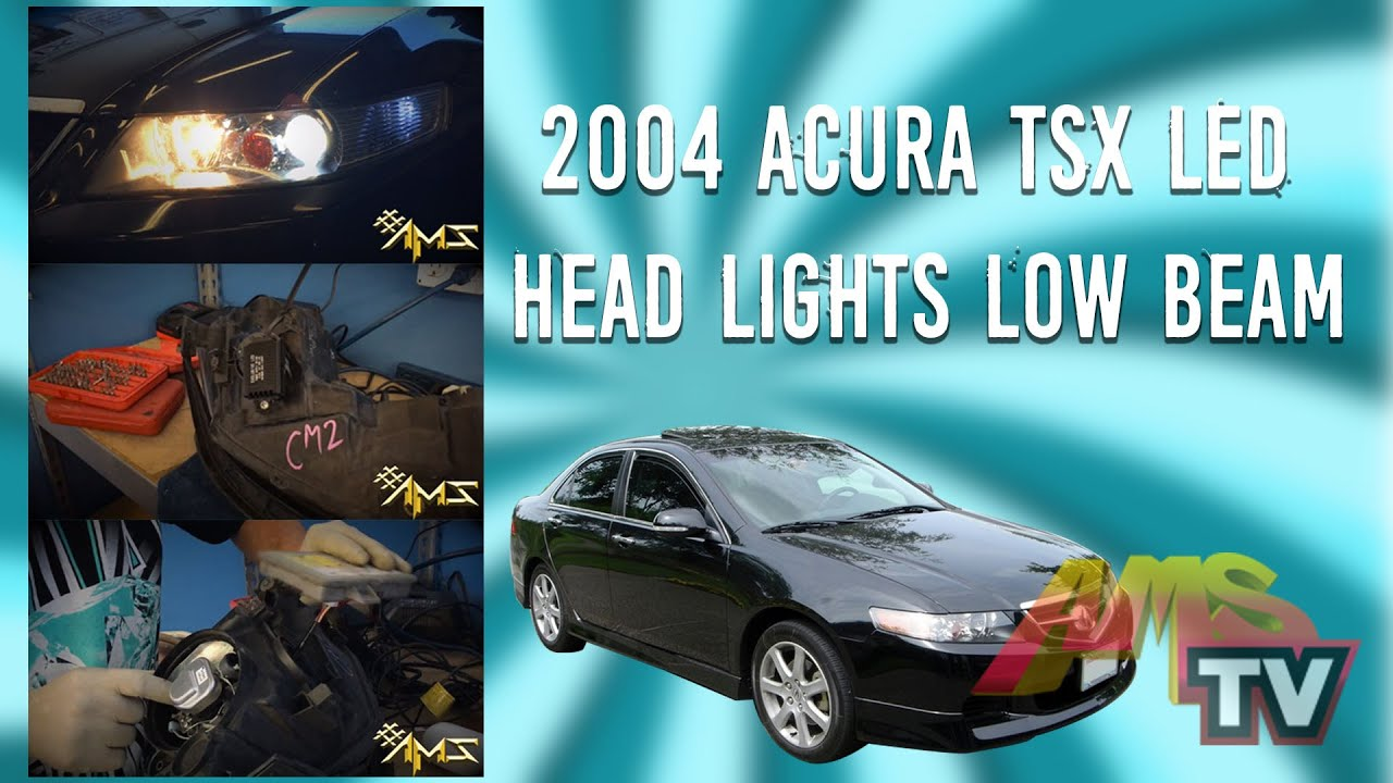 2004 Acura TSX LED Head Lights Low Beam, Project 12