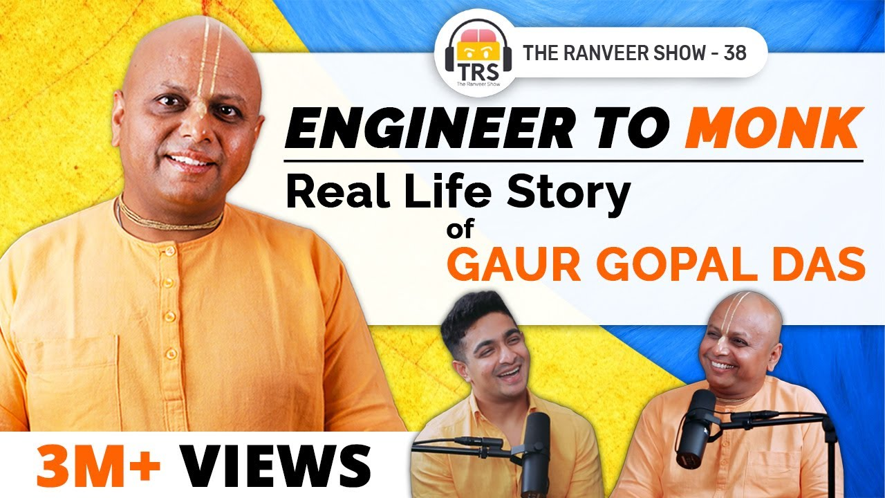 @Gaur Gopal Das On Life Lessons, Relationships, Meditation And Spirituality | The Ranveer Show 38