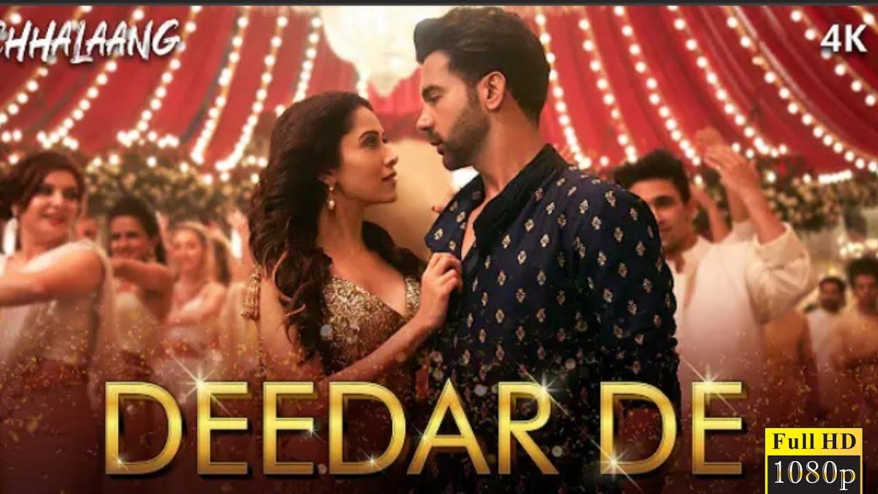 Chhalaang : Deedar De | Rajkummar R,Nushratt B | Deedar De Status Video