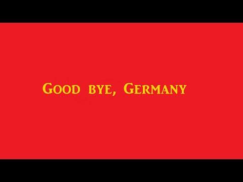 Goodbye, Germany