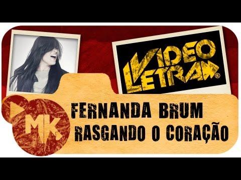 Fernanda Brum - Rasgando o Coração - COM LETRA (VideoLETRA® oficial MK Music)