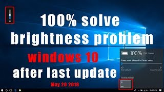 how can i fix screen brightness problem in windows 10 after last update 100%