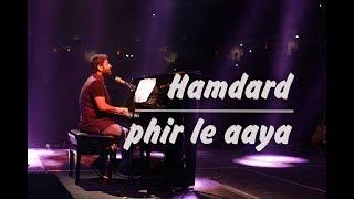 Gambar cover Hamdard X Phir le aaya dil   Arijit Singh Live