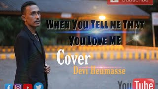 When You Tell Me That You Love Me Westlife Cover Devy Heumasse
