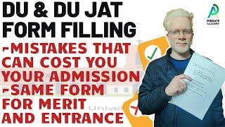 DU JAT & DU Form Filling! BIG MISTAKES TO AVOID! DU Admissions 2020