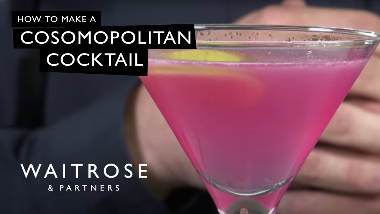 Cosmopolitan Cocktail Recipe Waitrose Youtube