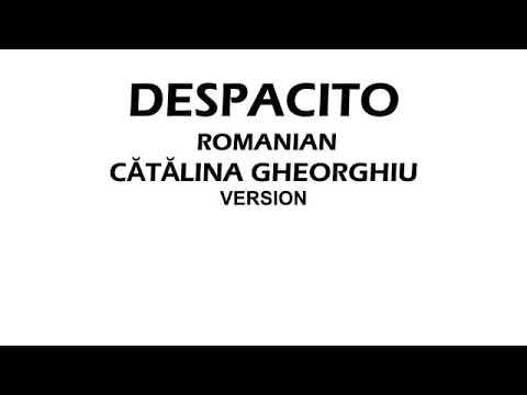 Catalina Gheorghiu - Despacito România Versuri \ Lyrics