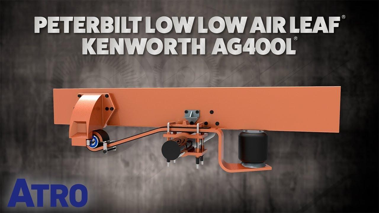 ATRO: Peterbilt Low Low Air Leaf - Kenworth AG400L