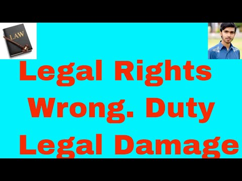 what is legal right , what is wrong, duty, legal damage in urdu and hindi Or legal rights part 1