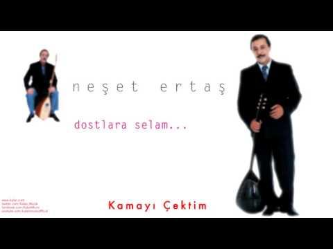 Neşet Ertaş - Kamayı Çektim [ Dostlara Selam © 2000 Kalan Müzik ]