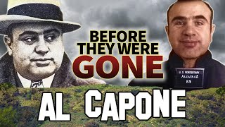 AL CAPONE - Before They Were Dead