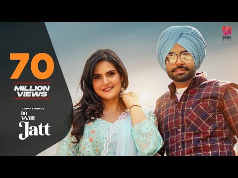 Do Vaari Jatt (Official Video) Jordan Sandhu Ft Zareen Khan | New Punjabi Songs 2021| Latest Punjabi - BANG Music