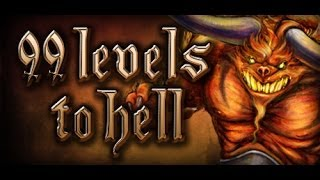99 Levels to Hell Gameplay (PC HD)