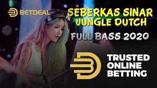 DJ SEBERKAS SINAR | NIKE ARDILA | JUNGLE DUTCH FULL BASS 2020