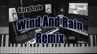 KorgStyle & MM- Wind and rain (Korg Pa 900) DemoVersion Remix