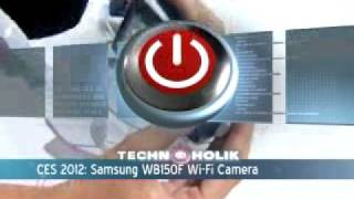 Samsung WB150F Wi-Fi Camera Review - Technoholik