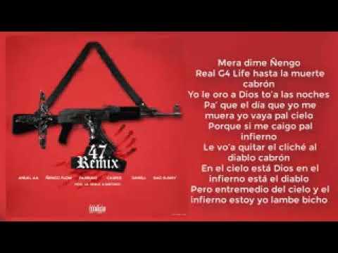 47 remix letra