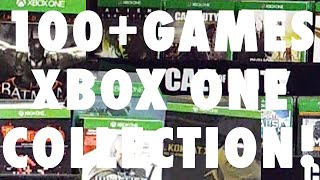 Biggest Xbox One Collection On YouTube!! - 100+ Games! - Reviews and Rants - Updated July  2015