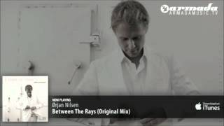 Between The Rays - Ørjan Nilsen (Original Mix) [ASOT 499 - Tune Of The Week]