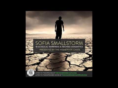 Sofia Smallstorm | Biological Darkness & Techno-Eugentics