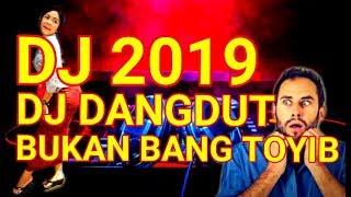 [2.47 MB] DJ DANGDUT BUKAN BANG TOYIB || LAGU DJ DANGDUT REMIX TERBARU 2019