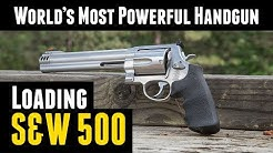 500 S&W Magnum: Shooting and Reloading