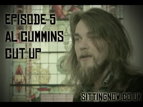 SittingNow TV - Episode 5: Al Cummins Cut Up