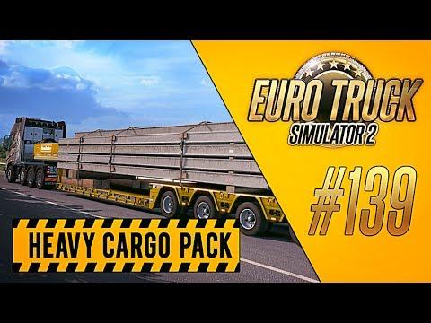 ЕЩЁ ОДИН НЕГАБАРИТ - Euro Truck Simulator 2 - DLC Heavy Cargo Pack [#139]