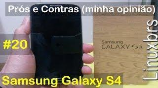 Samsung Galaxy S4 i9505 - Prós e Contras (minha opinião e avaliação ) - PT-BR - Brasil
