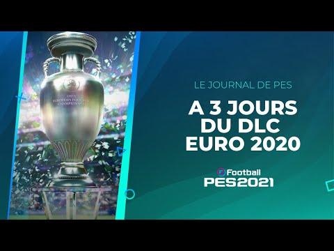 PES 2020 : Le point sur les infos PES 2020 et le DLC EURO 2020 et rumeurs PES 2021