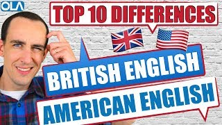 Top 10 Differences between 🇬🇧 British English and 🇺🇸 American English