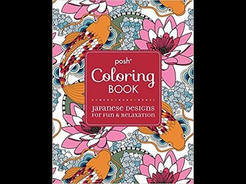 Flip Through Posh Japanese Designs For Fun Relaxation Coloring Book