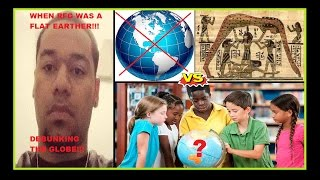 OLD VIDEO OF RFG CHOSEN ONE DEBUNKING THE GLOBE & PROVING FLAT EARTH!!! #FLATEARTH