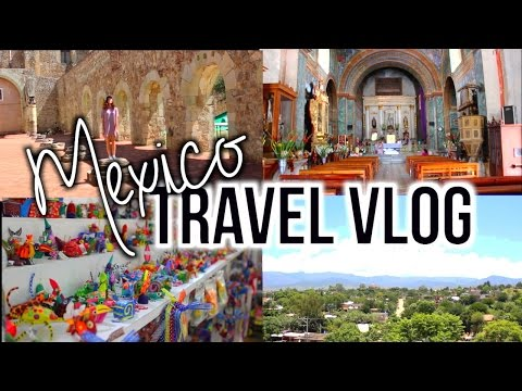 Mexico Travel Vlog