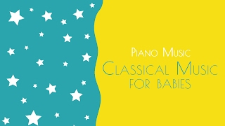 Classical music for babies - Baby sleep music