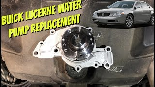 Buick Lucerne V6 Water Pump Replacement 2005-2011 GM 3800 Engine