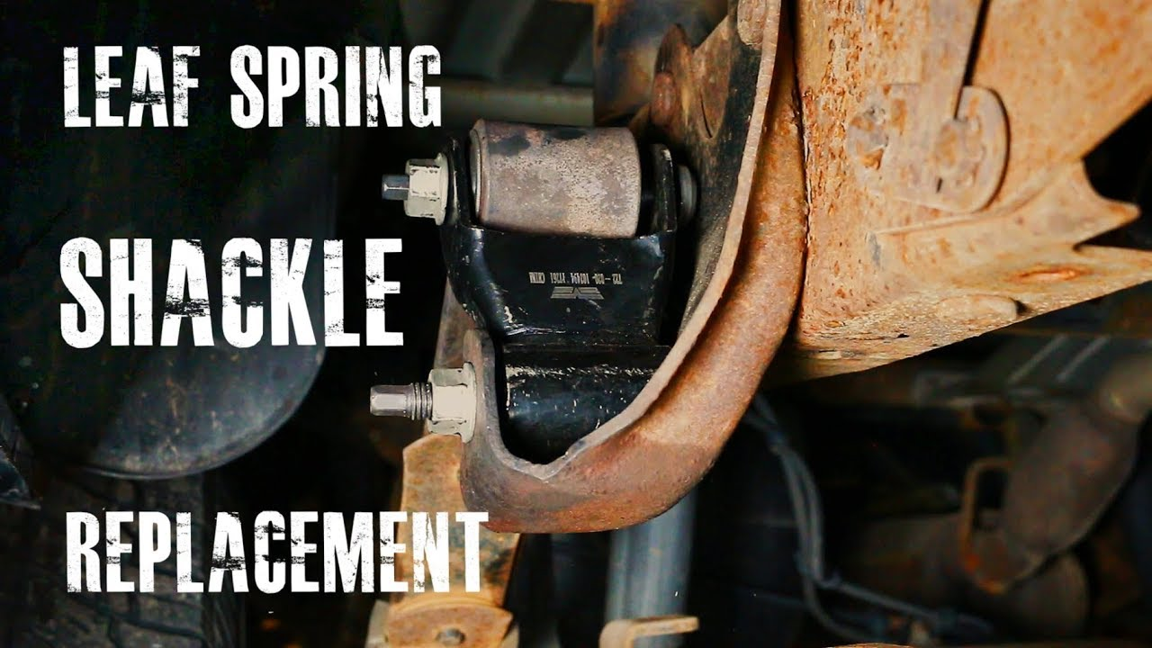 Leaf Spring Shackle Replacement  YouTube