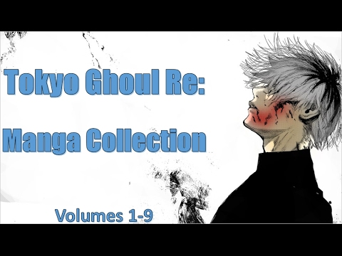 Tokyo Ghoul Re: - Manga Collection (Volumes 1-9)