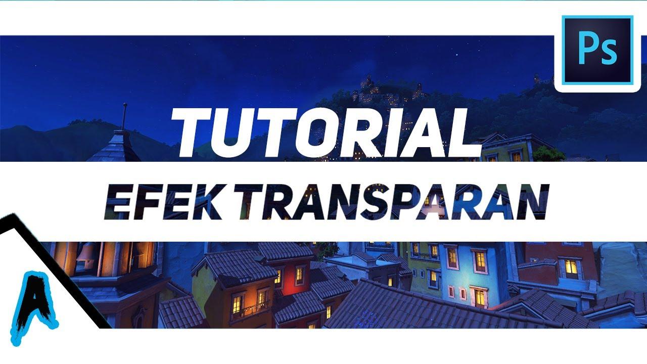 Text transparency effect efek transparan teks photoshop cc 2017 text transparency effect efek transparan teks photoshop cc 2017 tutorial 5 baditri Choice Image