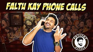 FALTU KAY PHONE CALLS | AWESAMO SPEAKS