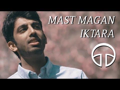 Mast Magan / Iktara - Penn Masala (Cover)