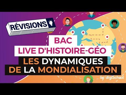 Bac 2017 : Révisions live Géographie : Les dynamiques de la mondialisation - digiSchool