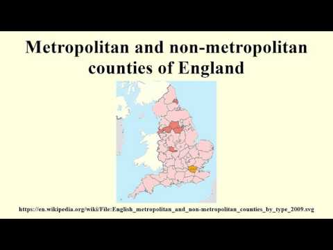 Metropolitan and non-metropolitan counties of England