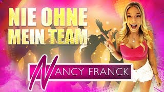 Nie ohne mein Team - Nancy Franck (Lyric Video)