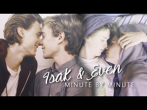 Isak & Even | Minute by Minute