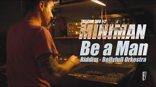 Miniman - Be a Man (Riddim - Bellyfull Orkestra) @ Les Studios Bellarue 17