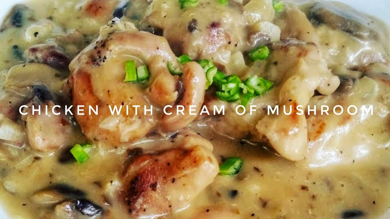 How To Cook Chicken With Cream Of Mushroom Kat S Empire Youtube