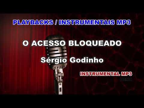 ♬ Playback / Instrumental Mp3 - O ACESSO BLOQUEADO - Sérgio Godinho