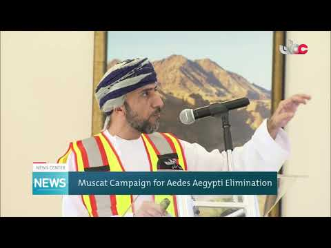 Muscat Campaign for Aedes Aegypti Elimination